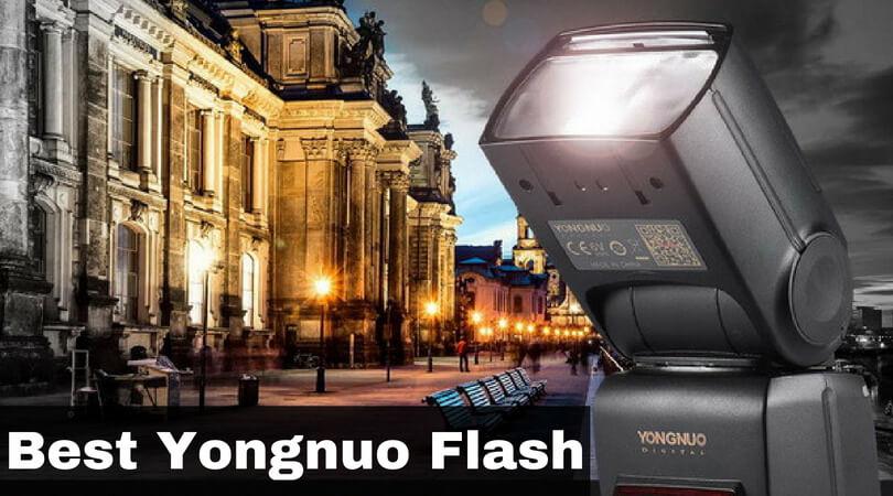 Best Yongnuo Flash