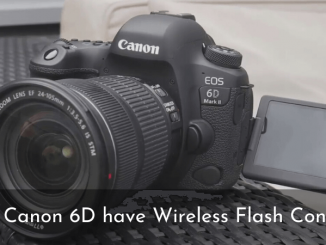Does Canon 6D have Wireless Flash Control