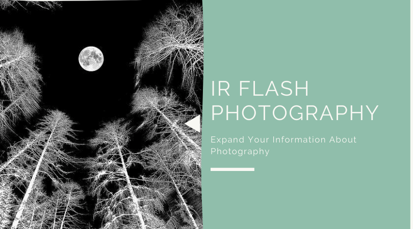 IR Flash Photography