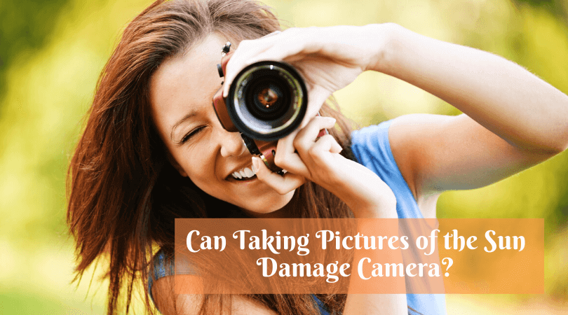 Taking Pictures of the Sun Damage Camera