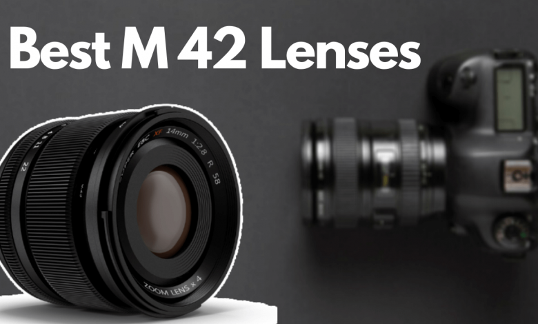 Best M42 Lenses