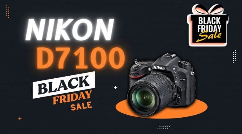 Nikon D7100 Black Friday
