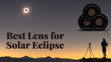 Best Lens for Solar Eclipse