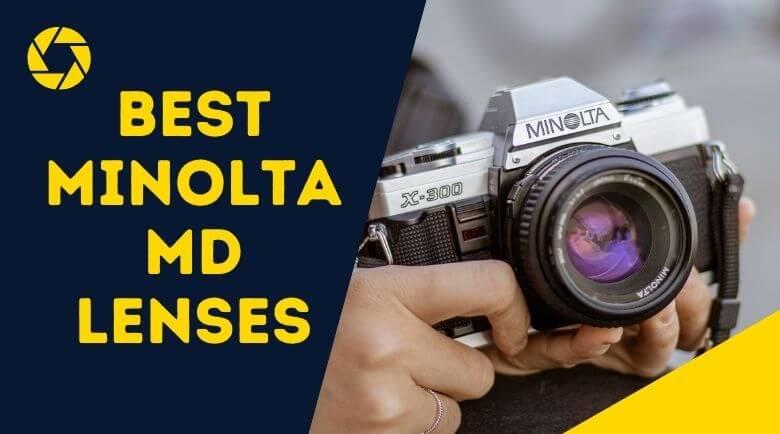 Best Minolta MD Lenses