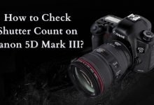 How to Check Shutter Count on Canon 5D Mark III