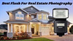 Best Flash For Real Estate Photography