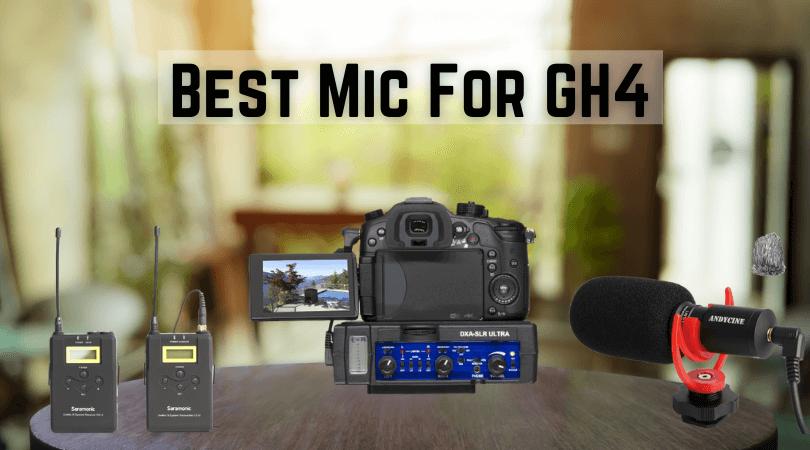 Best Mic For GH4